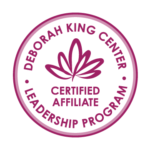 Deborah King Center Leadership Program Certified Affiliate